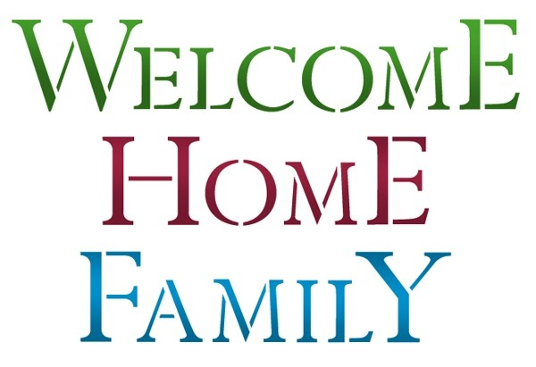 """Sabloon G  cm 21x29,7 """"Welcome, Home Family"""""""