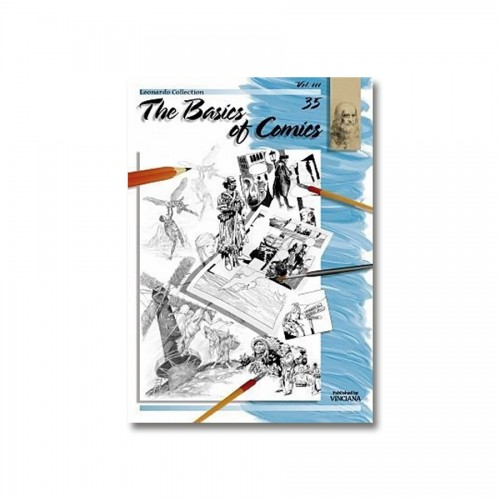 """Raamatud """"Leonardo Kolektsioon"""", Nr.35 """"Koomiksite Joonistamise Alused"""" 3 Osa"""
